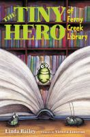 Cover image for The tiny hero of Ferny Creek Library