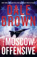 Cover image for The Moscow offensive. bk. 22 [large print] : Patrick McLanahan series