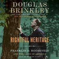 Imagen de portada para Rightful heritage Franklin D. Roosevelt and the Land of America.