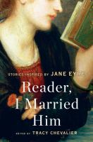 Cover image for Reader, I married him : stories inspired by Jane Eyre