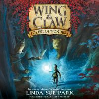Cover image for Forest of wonders Wing & Claw Series, Book 1.