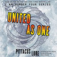 Cover image for United as one Lorien Legacies Series, Book 7.