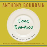 Cover image for Gone bamboo