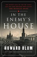 Imagen de portada para In the enemy's house : the secret saga of the FBI agent and the code breaker who caught the Russian spies
