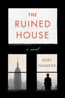 Imagen de portada para The ruined house : a novel