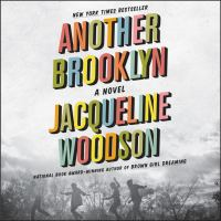 Cover image for Another brooklyn A Novel.