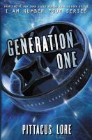 Cover image for Generation one. bk. 1 : Lorien legacies reborn series