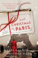 Cover image for Last Christmas in Paris : a novel of World War I