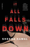 Cover image for It all falls down. bk. 2 : Nora Watts series