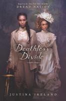 Imagen de portada para Deathless divide. bk. 2 : Dread nation series