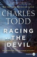 Cover image for Racing the devil. bk 19 [large print] : Ian Rutledge series