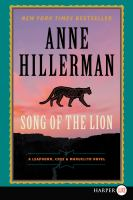 Cover image for Song of the lion. bk. 3 [large print] : Leaphorn, Chee & Manuelito series