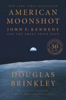 Cover image for American moonshot : John F. Kennedy and the great space race