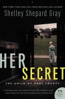 Cover image for Her secret. bk. 1 : Amish of Hart County series