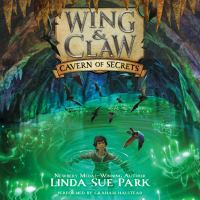 Cover image for Cavern of secrets Wing & Claw Series, Book 2.