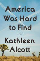Cover image for America was hard to find : a novel