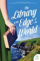 Cover image for The library at the edge of the world. bk. 1 : Finfarran Peninsula series