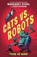 Cover image for This is war. bk. 1 : Cats vs. robots series