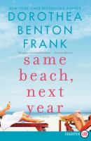 Cover image for Same beach, next year a novel