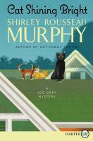 Cover image for Cat shining bright. bk. 20 [large print] : Joe Grey series