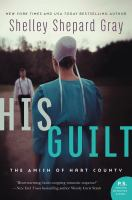 Cover image for His guilt. bk. 2 : Amish of Hart County series