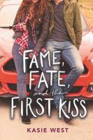 Imagen de portada para Fame, fate, and the first kiss