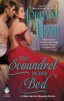 Cover image for The scoundrel in her bed. bk. 3 : Sins for all seasons series