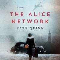 Cover image for The alice network A Novel.