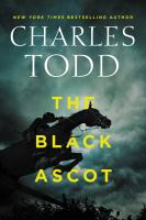 Cover image for The Black Ascot. bk. 21 : Ian Rutledge series