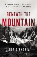 Cover image for Beneath the mountain : a novel