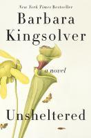 Cover image for Unsheltered : a novel