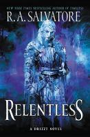 Imagen de portada para Relentless. bk. 3 : Drizzt series