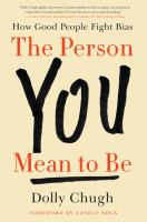 Imagen de portada para The person you mean to be : how good people fight bias