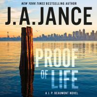 Cover image for Proof of life J. P. Beaumont Series, Book 23.