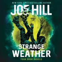 Cover image for Strange weather Four Novellas.