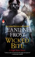 Cover image for Wicked bite. bk. 2 : Night rebel series