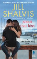 Cover image for About that kiss. bk. 5 Heartbreaker Bay series
