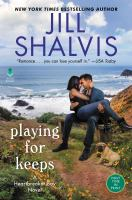 Cover image for Playing for keeps. bk. 7 : Heartbreaker Bay series