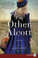 Cover image for The other Alcott [large print]