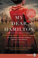 Cover image for My dear Hamilton a novel of Eliza Schuyler Hamilton