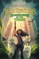 Cover image for Guardians of the Taiga. bk. 1 : Wild rescuers series