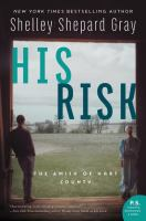 Cover image for His risk. bk. 4 : Amish of Hart County series