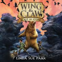 Imagen de portada para Beast of stone Wing & claw series, book 3.