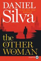 Cover image for The other woman. bk. 18 [large print] : Gabriel Allon series