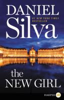 Cover image for The new girl. bk. 19 a novel : Gabriel Allon series