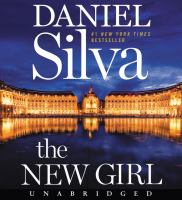 Cover image for The new girl. bk. 19 [sound recording CD] : Gabriel Allon series