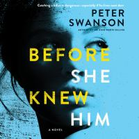 Cover image for Before she knew him A Novel.