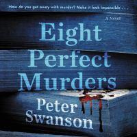 Imagen de portada para Eight perfect murders A novel.