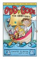 Cover image for The oddyssey. bk. 2 : Odd Gods series