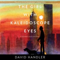 Cover image for The girl with kaleidoscope eyes A Stewart Hoag Mystery.